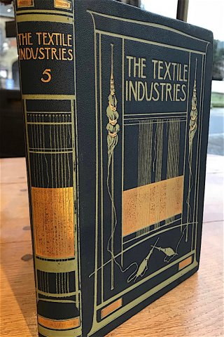 B96 THE TEXTILE INDUSTRIES BY WILLIAM S MURPHY VOLUME 5